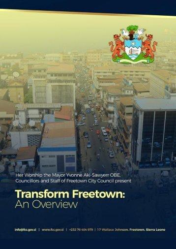 Transform Freetown, an overview