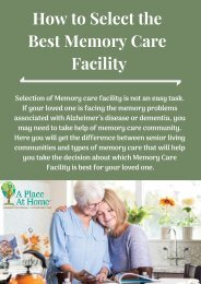 Know How to Select the Best Memory Care Facility for Your Loved One
