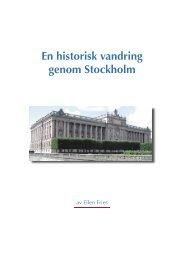 En historisk vandring genom Stockholm - Svenska kulturbilder ...