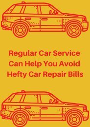 Regular Car Service Can Help You Avoid Hefty Car Repair Bills