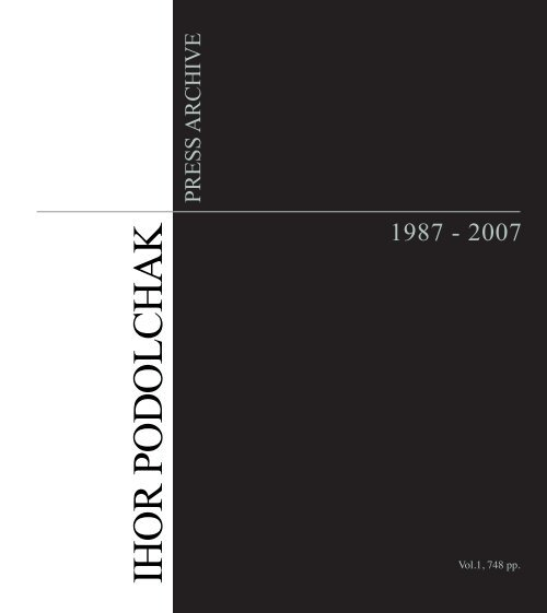 Ihor Podolchak Press Archive 1987 2007