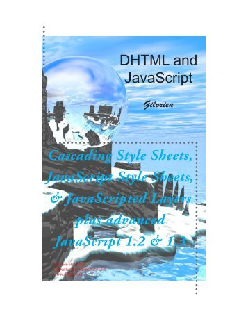 Cascading Style Sheets, JavaScript Style Sheets, & JavaScripted