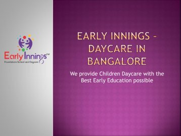 Early Innings - Daycare in Bangalore