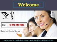 User need to contact Yahoo support Number 1877-503-0107