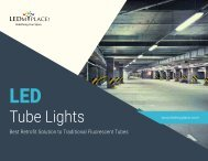 LED Tube Lights- Retrofit Solution To Traditional Fluorescent Tubes