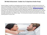 IBX Male Enhancement - Enables You To Experience Harder Pumps
