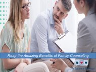Reap the Amazing Benefits of Family Counseling