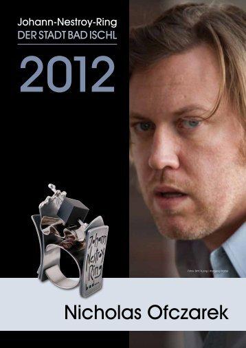Johann Nestroy Ring der Stadt Bad Ischl für Nicholas Ofczarek 2012
