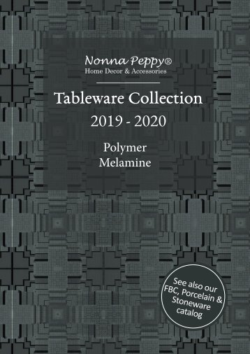 Nonna Peppy MELAMINE TABLEWARE CATALOG 2019-2020