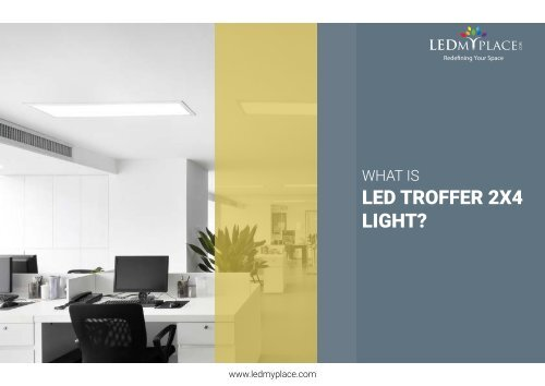 Introduction Of LED Troffer Lights