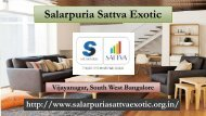 Salarpuria Sattva Exotic Residential Apartment Bangalore
