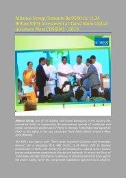 Alliance Group Commits Rs.9500 Cr. (1.34 Billion USD) Investment at Tamil Nadu Global Investors Meet (TNGIM) - 2019