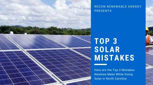 Top 3 Solar Panel Installation Mistakes to Avoid in NC