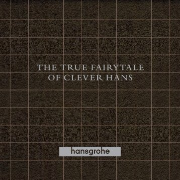 THE TRUE FAIRYTALE OF CLEVER HANS - Hansgrohe