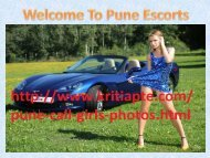 Most Energetic Call Girl In Pune Escorts :www.rainbowhotties.com/