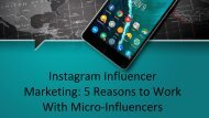 5 Reasons to Work With Micro-Influencers