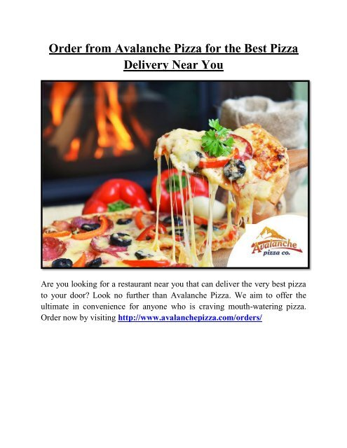 Order From Avalanche Pizza For The Best Pizza Delivery Near