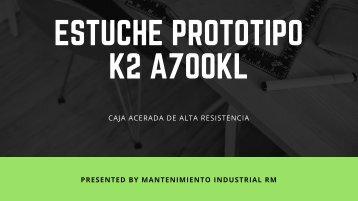 ESTUCHE PROTOTIPO K2 A700KL