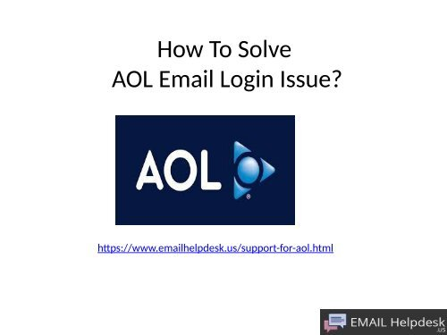 How to solve AOL Email Login Issue?