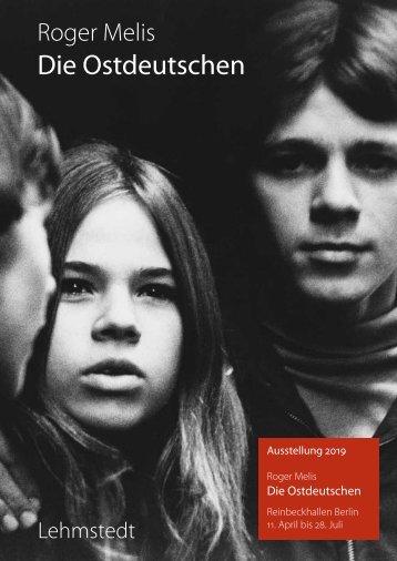 Roger Melis: Die Ostdeutschen. Fotografien aus dem Nachlass