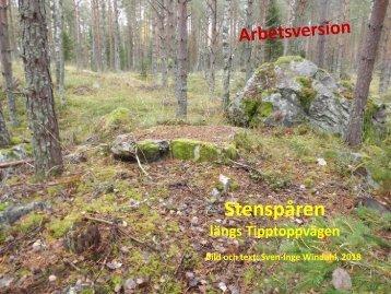 Stenspåren längs Tipptoppvägen  Sven-Inge Windahl 2018