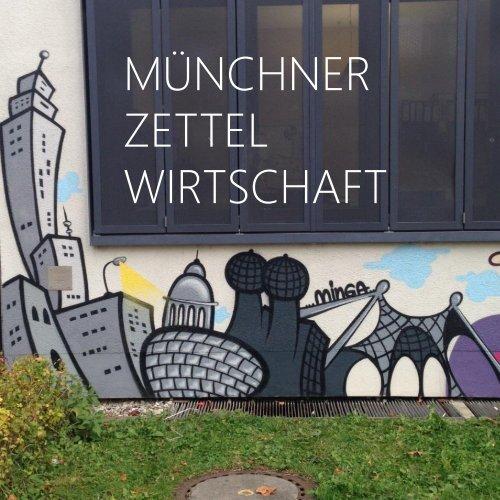 pssst... Münchner Zettlwirtschaft 2015