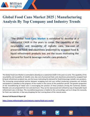 Global Food Cans Market 2025 - Manufacturing Analysis By Top Company and Industry Trends