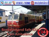 Get Sky ICU Train Ambulance from Delhi to Mumbai for Patient Transfer