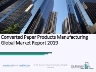 Converted Paper Products Manufacturing Global Market Report 2019