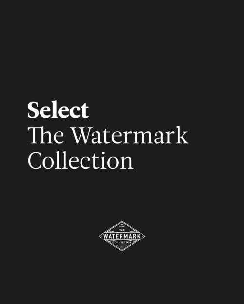 The Watermark Collection - Catálogo - Select