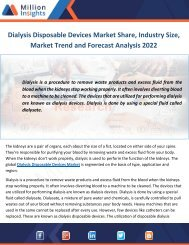 Dialysis Disposable Devices Market Share, Industry Size, Market Trend and Forecast Analysis 2022