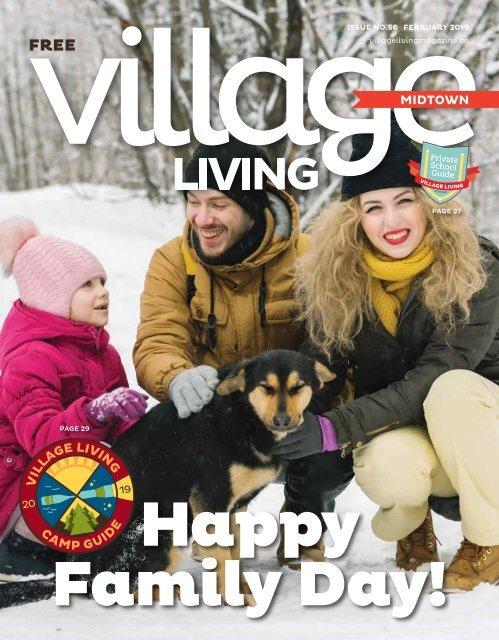 Village Living Magazine - MIDTOWN - February 2019
