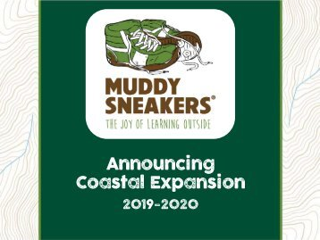 Muddy Sneakers Coastal Expansion