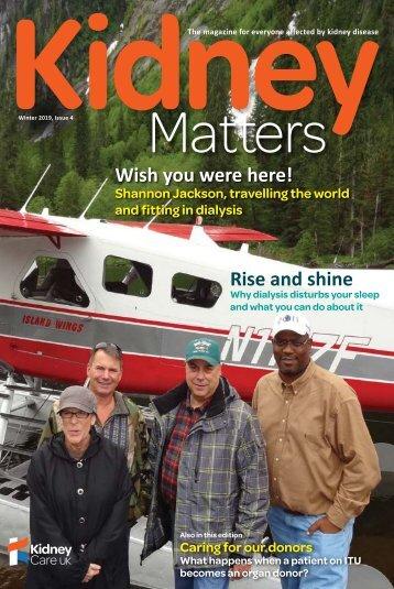 Kidney Matters - Issue 4, Winter 2019