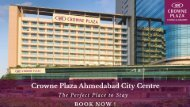 Crowne Plaza Ahmedabad City Centre