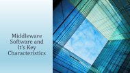 What is middleware software and its key characteristics?