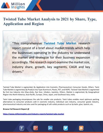 Twisted Tube Market Analysis to 2021 by Share, Type, Application and Region