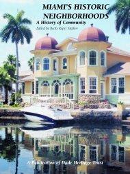 Miami's Historic Neighborhoods