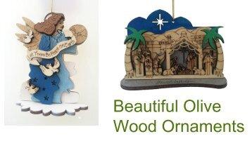 Beautiful Olive Wood Ornaments