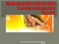 High class magnificent Kolkata Escorts Services