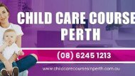Child Care Courses Perth, WA