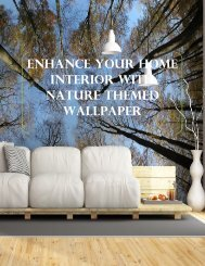 Enhance Your Home Interior with Nature Themed Wallpapers