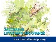 ZACCHAEUS: LITTLE MAN-BIG CHANGE