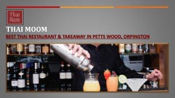 Thai Moom - Thai Restaurant & Takeaway in Petts Wood