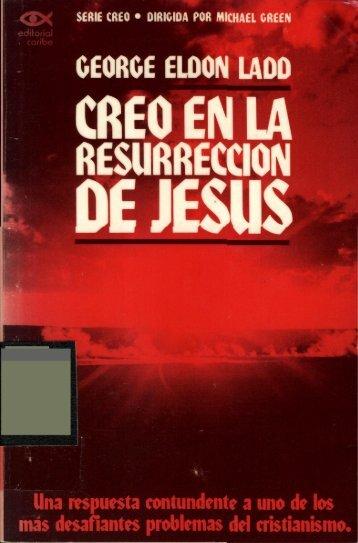Ladd George - Creo En La Resurreccion De Jesus