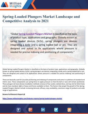 Spring-Loaded Plungers Market Landscape and Competitive Analysis to 2021