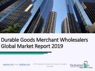 Durable Goods Merchant Wholesalers Global Market Report 2019