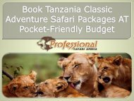 Book Tanzania Classic Adventure Safari Packages AT Pocket-Friendly Budget