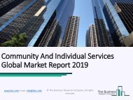 Community And Individual Services Global Market Report 2019