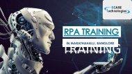 Best RPA Training Institutes in Marathahalli, Bangalore